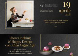 """Evento FuoriSalone """"Show Cooking & Happy Design con Alida Veggie Life"""""""