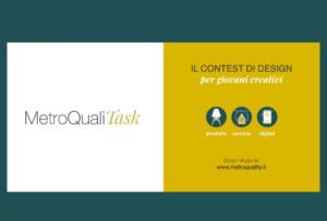 Diamo il via a MetroQualiTask – Il contest per giovani creativi